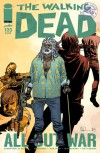 The Walking Dead, Issue #123 - Robert Kirkman, Charlie Adlard, Cliff Rathburn
