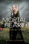 Mortal Heart - Das Erbe der Seherin: Grave Mercy Band 3 - Robin L. LaFevers