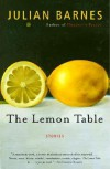 The Lemon Table - Julian Barnes