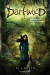 Darkwood - M.E. Breen;Molly Breen