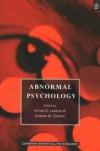 Abnormal Psychology (Longman Essential Psychology) - Arnold A. Lazarus