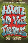 When We Wuz Famous - Greg Takoudes