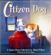 Citizen Dog: The First Collection - Mark O'Hare