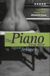 The Piano Teacher (Five Star Title) - Elfriede Jelinek