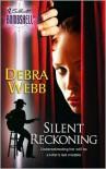Silent Reckoning - Debra Webb