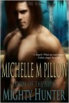 The Mighty Hunter (Lords of the Abyss Series #1) - Michelle M. Pillow