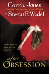 After Obsession - Carrie Jones;Steven E. Wedel