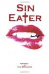 Sin Eater - C.D. Breadner