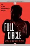 Full Circle (The Alan Bernhardt Novels) - Collin Wilcox