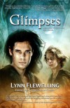 Glimpses: A Collection Of Nightrunner Short Stories - Lynn Flewelling, Reece Notley, Anne Cain, Laura Anne Gilman