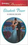 A Greek Escape - Elizabeth Power