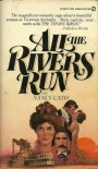All the Rivers Run - Nancy Cato