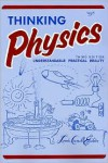 Thinking Physics: Understandable Practical Reality - Lewis Carroll Epstein (Illustrator)