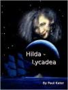 Hilda - Lycadea - Paul Kater
