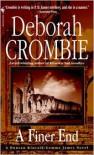 A Finer End (Duncan Kincaid and Gemma James Series #7) - Deborah Crombie