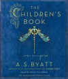 The Children's Book - A.S. Byatt, Rosalyn Landor