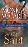 The Saint: A Highland Guard Novel - Monica McCarty