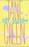 Mr. Maybe - Jane Green