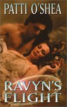 Ravyn's Flight - Patti O'Shea