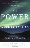 The Power of Appreciation: The Key to a Vibrant Life - Noelle C. Nelson