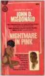 Nightmare in Pink - John D. MacDonald