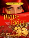 The Bride Price - Karen Jones Delk