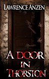 A Door in Thorston - Lawrence Anzen