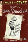Tales from the Crypt #8: Diary of a Stinky Dead Kid - Stefan Petrucha;Maia Kinney-Petrucha;John L. Lansdale
