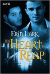 His Heart to Reap - Erin Lark