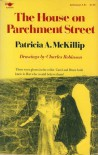 The House on Parchment Street - Patricia A. McKillip, Charles Robinson