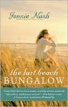 The Last Beach Bungalow - Jennie Nash