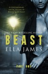 Beast Part 1: An Erotic Fairy Tale - Ella James
