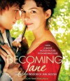 Becoming Jane: The Wit and Wisdom of Jane Austen - Anne Newgarden