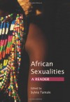 African Sexualities: A Reader - Sylvia Tamale
