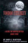 Voodoo Children - A Bubba the Monster Hunter Short Story - John G. Hartness