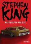 Raststätte Mile 81 - Wulf Bergner, Stephen King