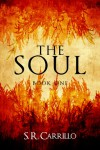 The Soul - S. R. Carrillo