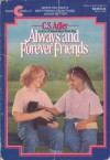 Always and Forever Friends - C. S. Adler
