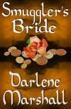 Smuggler's Bride - Darlene Marshall