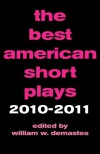 The Best American Short Plays 2010-2011 -