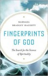 Fingerprints of God: The Search for the Science of Spirituality - Barbara Bradley Hagerty