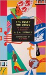 The Quest for Corvo: An Experiment in Biography (New York Review Books Classics) - A.J.A. Symons, A.S. Byatt