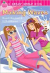 Making Waves - Randi Reisfeld, H.B. Gilmour