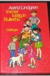 Immer lustig in Bullerbü. ( Ab 6 J.). Bd. 3 - Astrid Lindgren