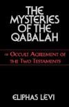 Mysteries of the Qabalah - Éliphas Lévi