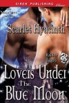 Lovers Under the Blue Moon [Kaldor Saga 6] (Siren Publishing Classic ManLove) - Scarlet Hyacinth