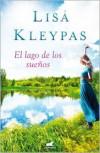 El Lago de los suenos - Lisa Kleypas