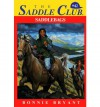 Saddle Club 42: Saddle Bags - Bonnie Bryant