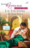 Her Desert Dream (Harlequin Larger Print Romance) - Liz Fielding