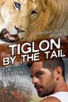 Tiglon By the Tail - Tia Fielding